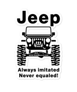 Jeep Always Imitated, Never Equaled Bubble-free stickers Stickers Never Equaled