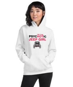 PsycHOTic Jeep Girl Hoodie Hoodies Hot Girl