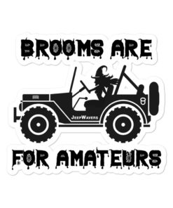 Brooms Are For Amateurs Halloween Bubble-free stickers Stickers Halloween