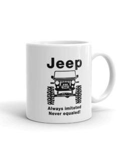 Jeep Always Imitated, Never Equaled Mug Mugs Never Equaled