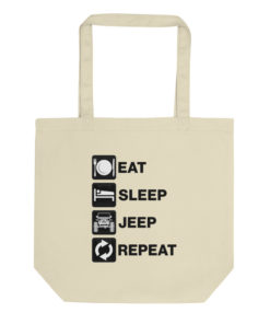 Eat Sleep Jeep Repeat Eco Tote Bag Tote Eat Sleep