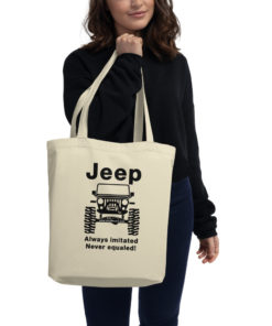 Jeep Always Imitated, Never Equaled Eco Tote Bag Tote Never Equaled
