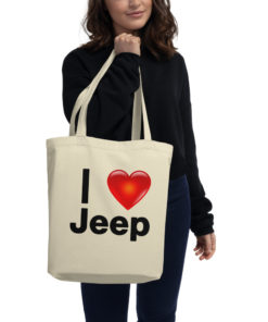 I Love Jeep Eco Tote Bag Tote I Love Jeep