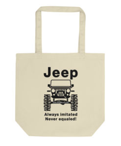 Jeep Always Imitated, Never Equaled Eco Tote Bag