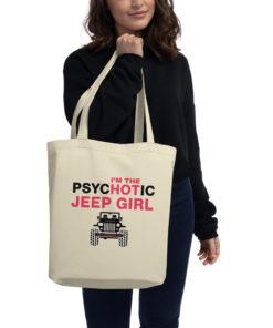 PsycHOTic Jeep Girl Eco Tote Bag Tote Hot Girl
