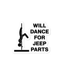 Will Dance For Jeep Parts Bubble-free stickers Stickers Dance For Jeep Parts