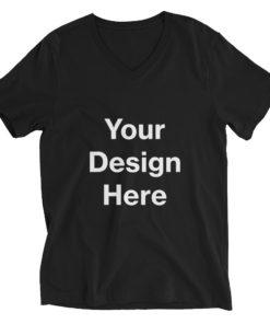 YOUR Design on this Unisex Short Sleeve V-Neck T-Shirt Unisex