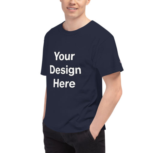 YOUR Design on this Men's Champion T-Shirt For Mens