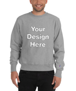 YOUR Design on this Men's Champion Sweatshirt For Mens