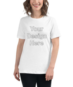 YOUR Design on this Women's Relaxed T-Shirt | Bella + Canvas 6400 For Womens