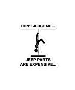 Jeep Don't Judge me stickers