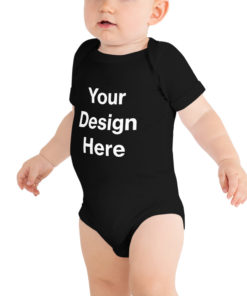 YOUR Design on this Baby Short Sleeve One Piece | Bella + Canvas 100B For Kids & Youth