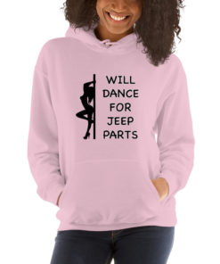 Girl Will Dance for Jeep Parts Hoodie Hoodies Dance For Jeep Parts