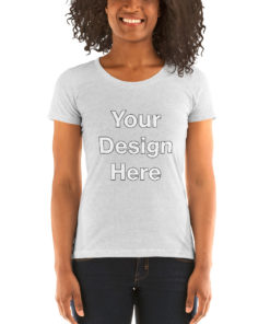 YOUR Design on this Women's Tri-Blend short sleeve Tee | Bella + Canvas 8413 For Womens