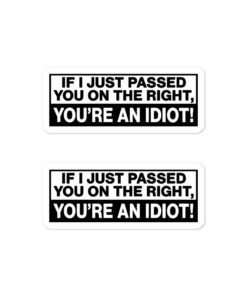 If I Just Passed You… Bubble-free stickers (X2) Stickers Other