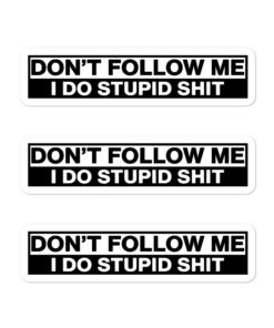 Don't Follow Me… Bubble-free stickers (X3) Stickers Other