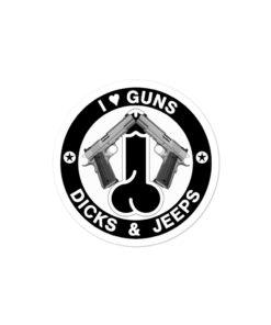 I Love Guns, Dicks & Jeeps Black Design Bubble-free stickers Stickers Gun