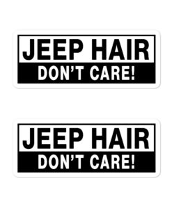 Jeep Hair, Don't Care! Bubble-free stickers (X2) Stickers Other