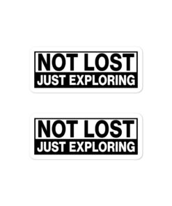 Not Lost, Just Exploring! Bubble-free stickers (X2) Stickers Other