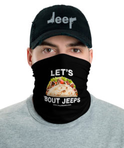 lets-taco-bout-jeeps-neck-gaiter