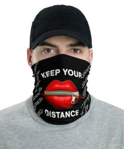 Keep Your Distance / If You Can Read This… Neck Gaiter Neck Gaiters Other
