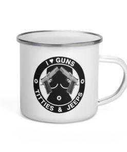 I Love Guns, Titties & Jeeps Black Design Enamel Mug Mugs Gun
