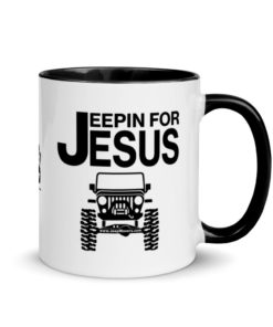 Jeepin For Jesus Mug with Color Inside Mugs Jeeping For Jesus