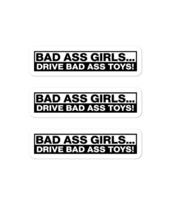 Bad Ass Girls, Drive Bad Ass Toys! Bubble-free stickers (X3) Stickers Other