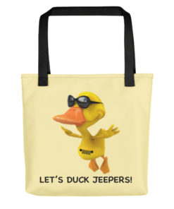 Let's Duck Jeepers! Tote bag
