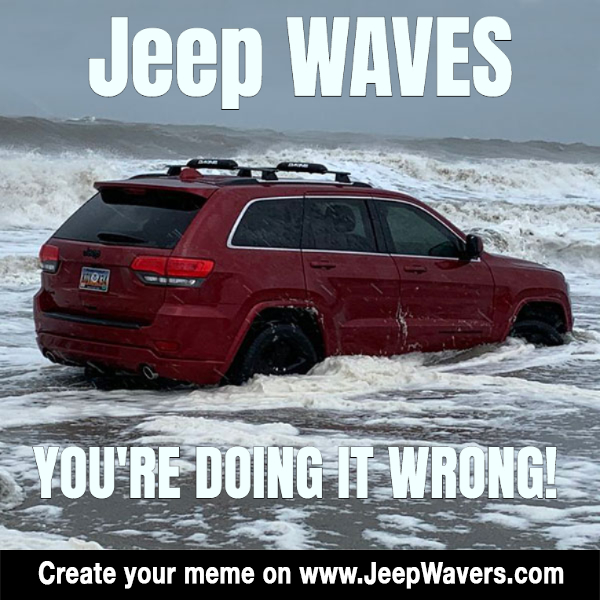 Jeep Waves ... You're doing it wrong! lol